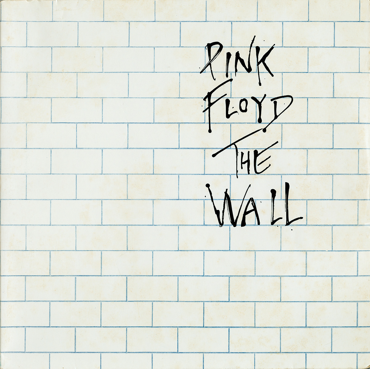 "The Wall Pink Floyd: ""Another Brick In The Wall"""